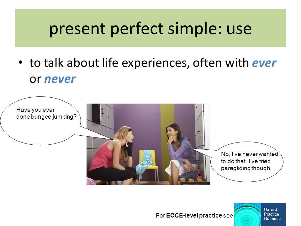 present perfect simple: use
