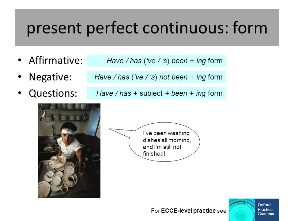 present perfect continuous: form
