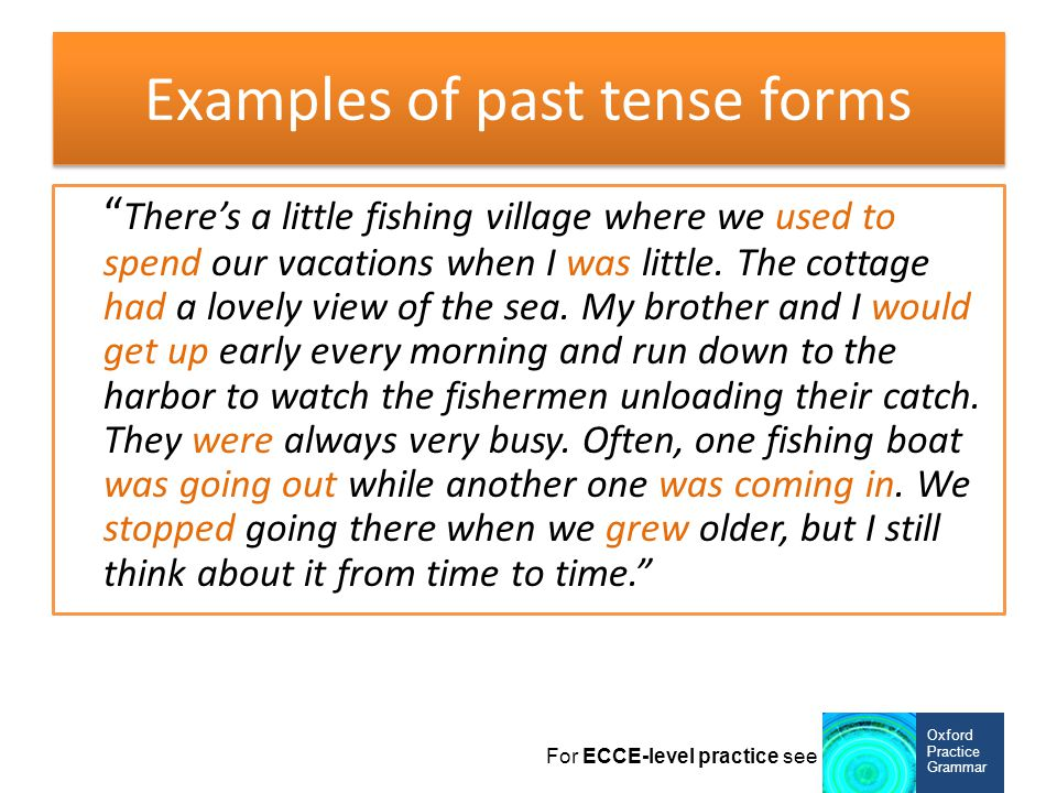 Examples of past tense forms