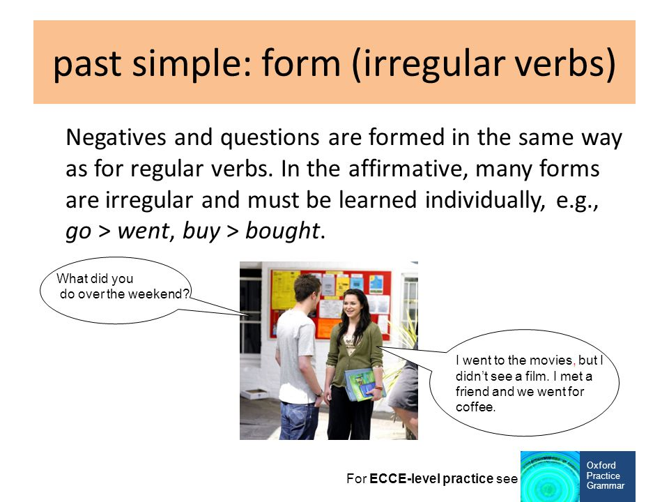 past simple: form (irregular verbs)