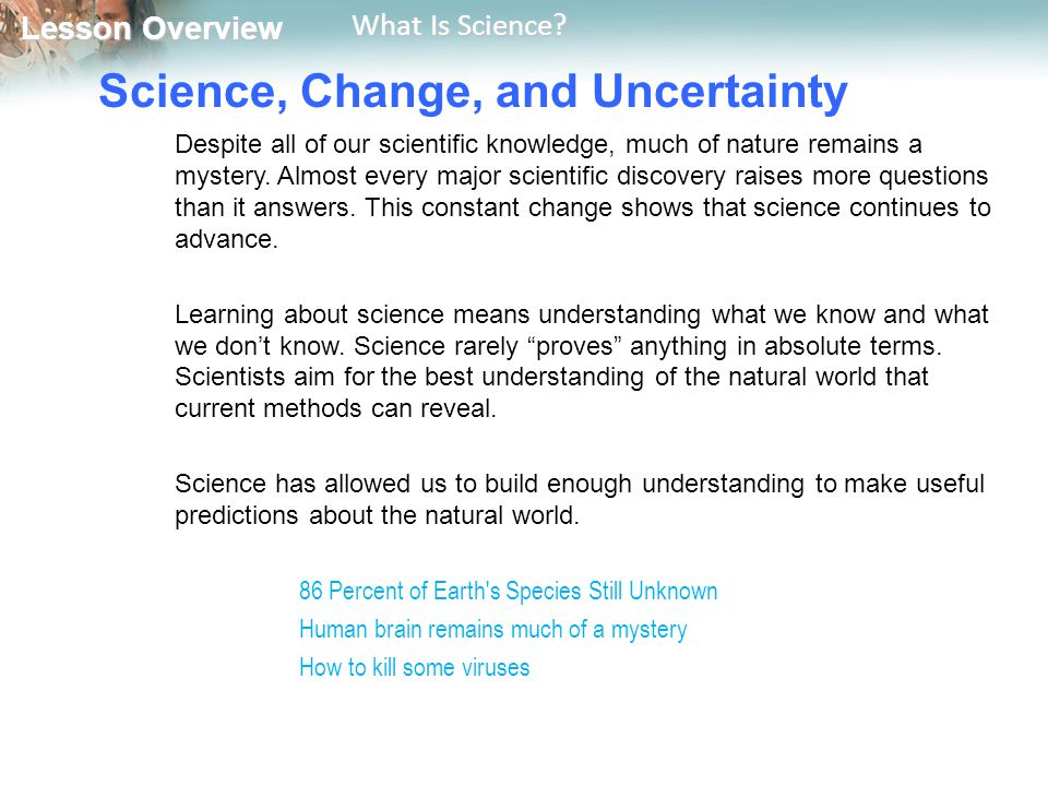 Science, Change, and Uncertainty