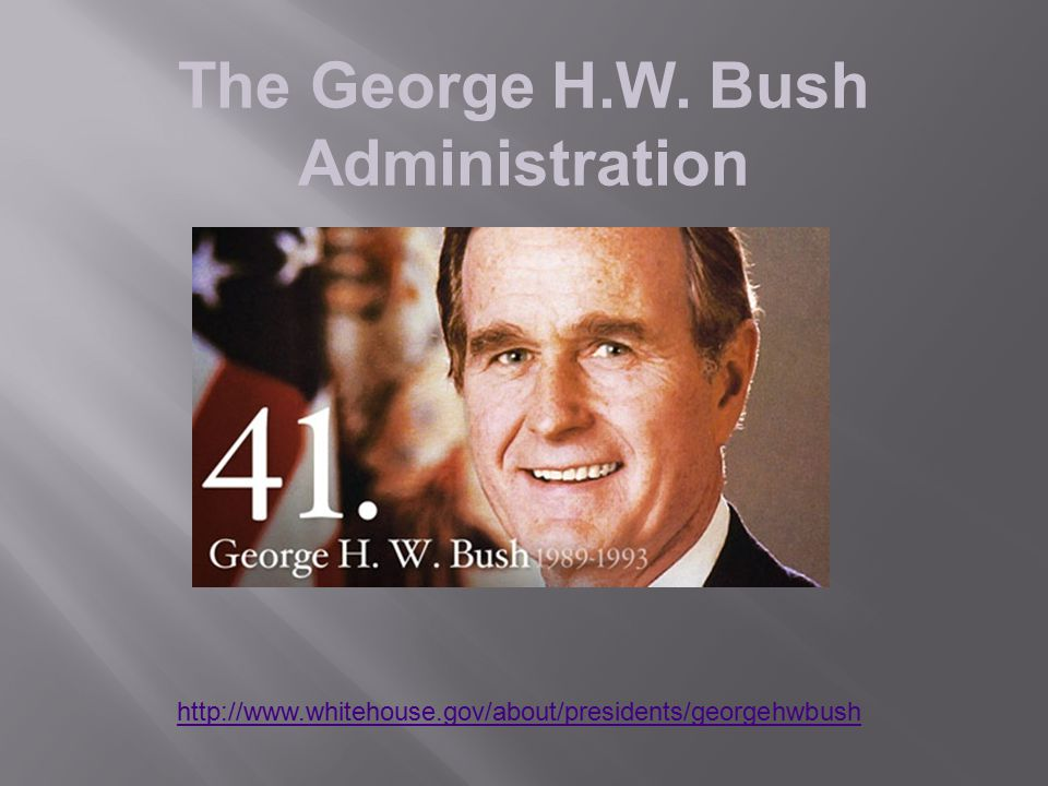 The George H.W. Bush Administration