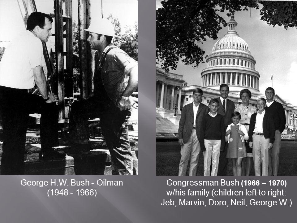 George H.W. Bush - Oilman (1948 - 1966)