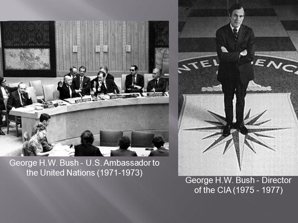 George H.W. Bush - U.S. Ambassador to the United Nations (1971-1973)