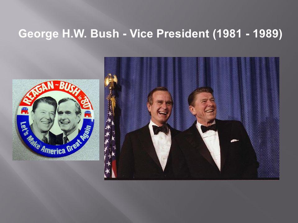 George H.W. Bush - Vice President (1981 - 1989)