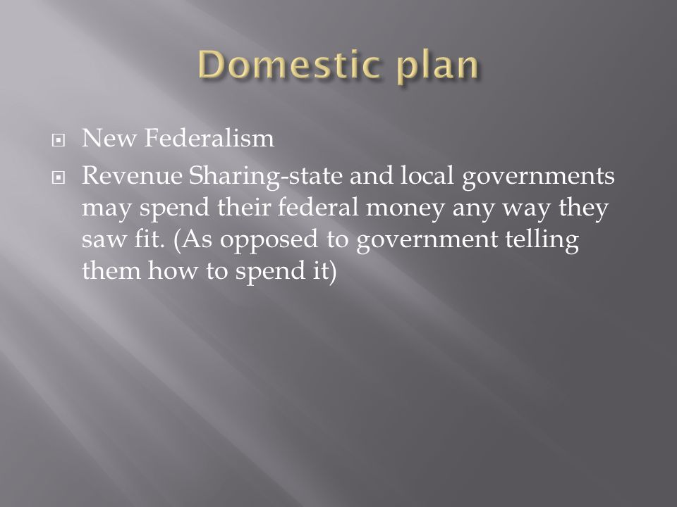 Domestic plan New Federalism