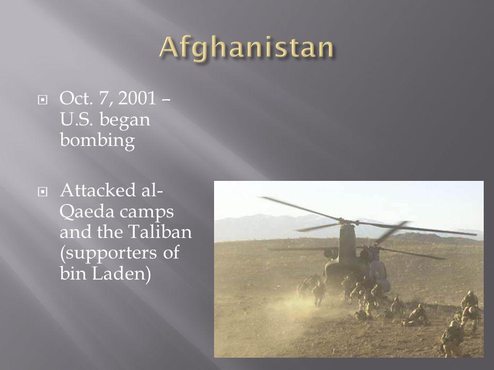 Afghanistan Oct. 7, 2001 – U.S. began bombing