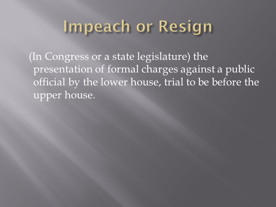 Impeach or Resign
