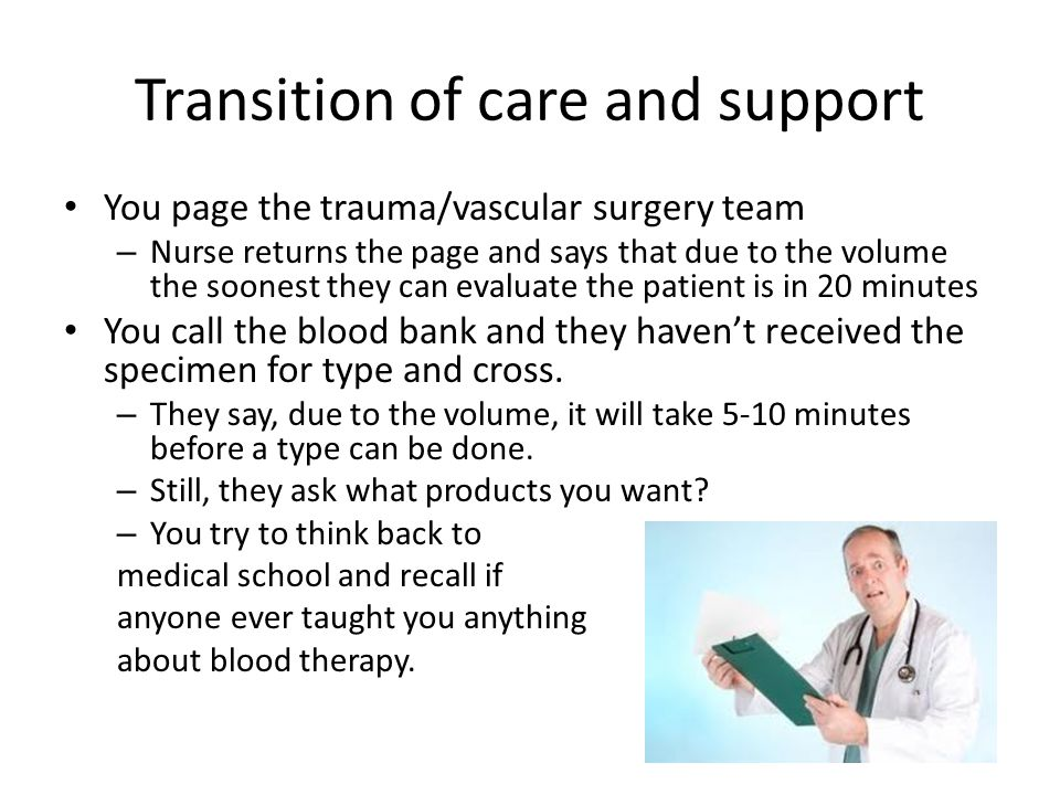 Transition of care and support