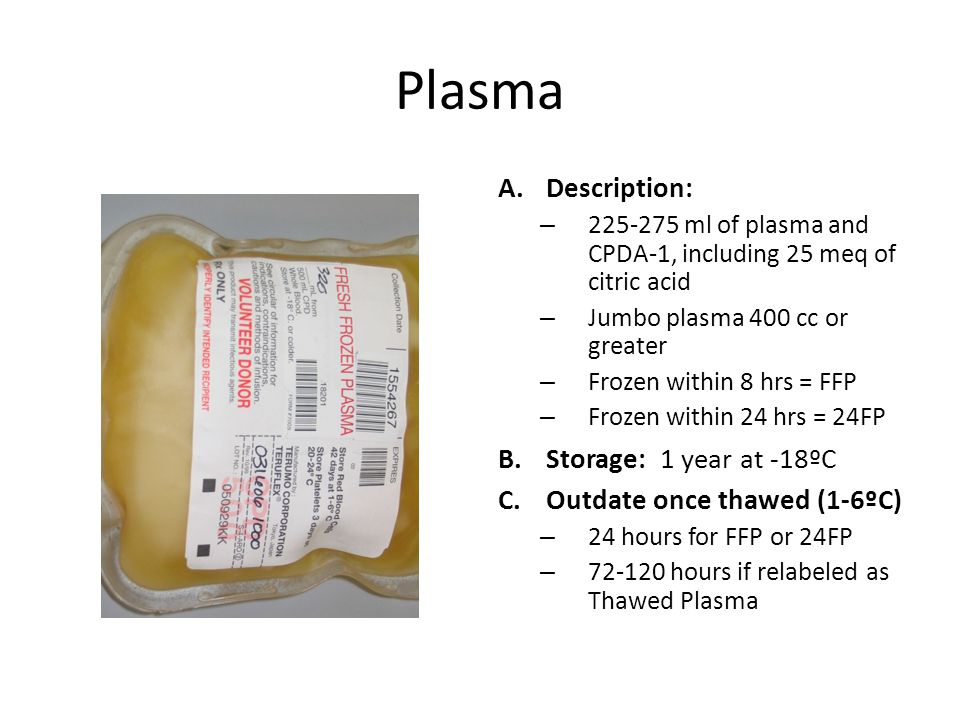 Plasma Description: Storage: 1 year at -18ºC
