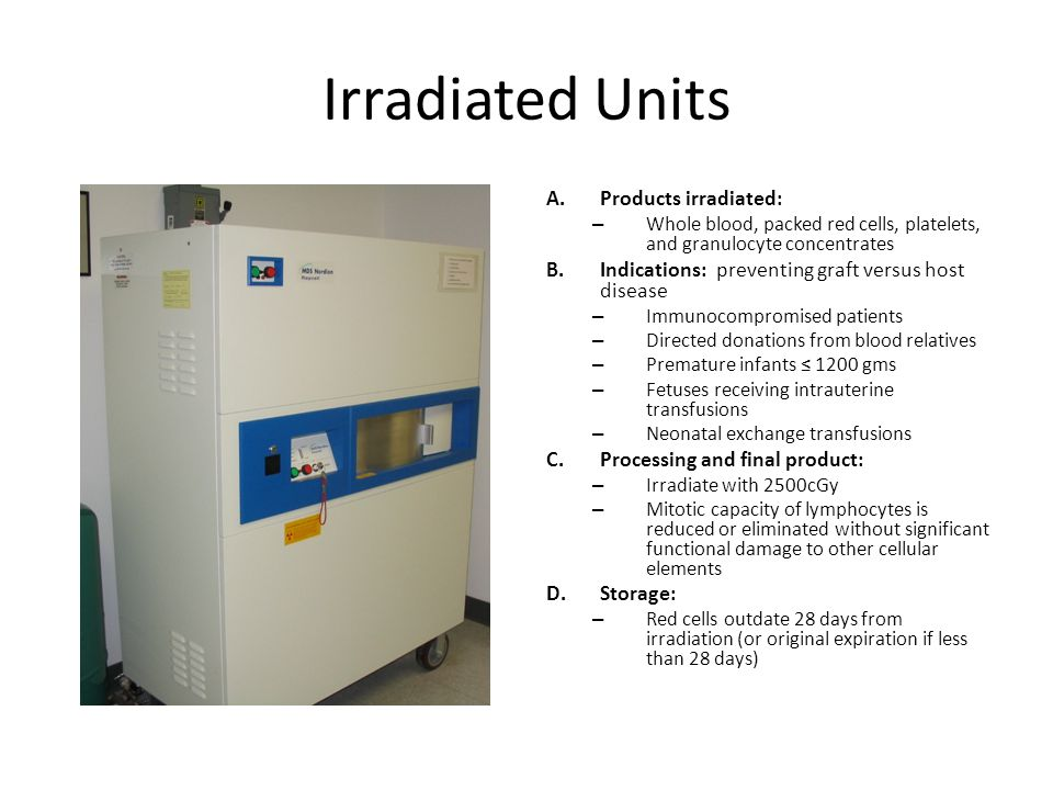 Irradiated Units Products irradiated: