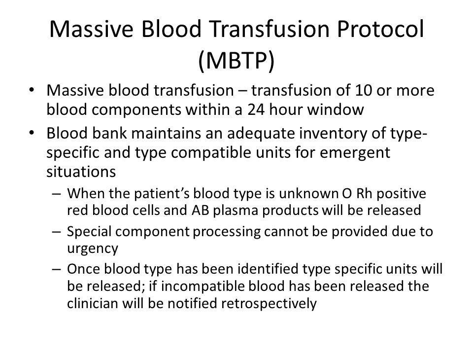 Massive Blood Transfusion Protocol (MBTP)