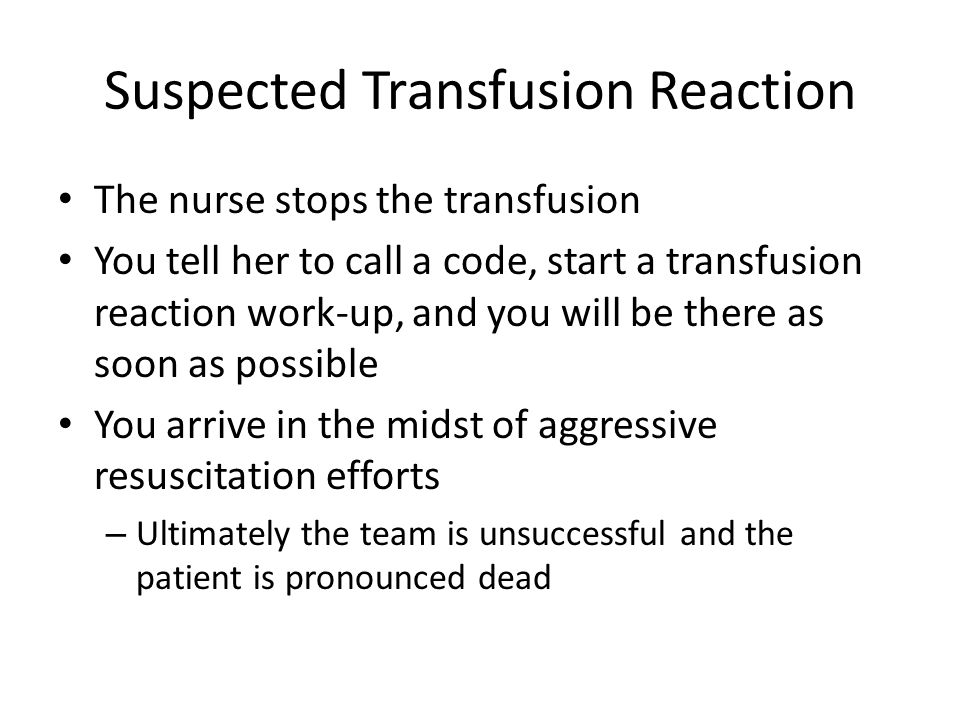Suspected Transfusion Reaction