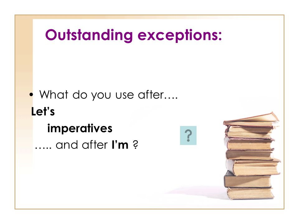 Outstanding exceptions:
