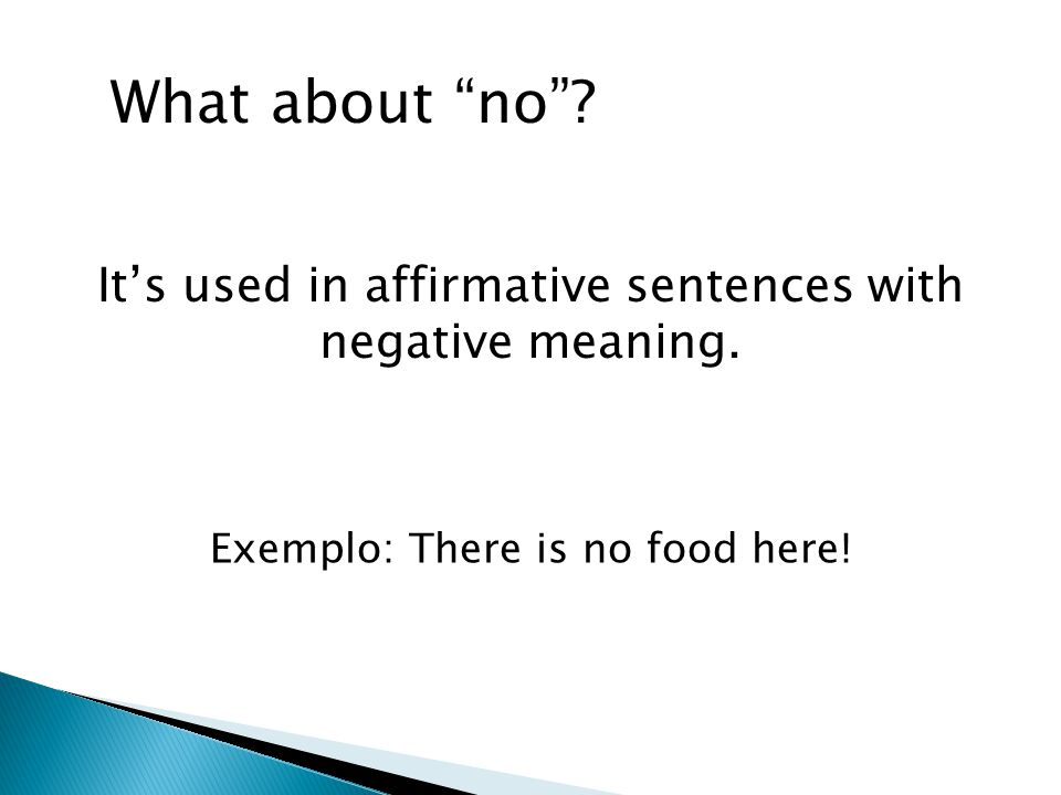 It's used in affirmative sentences with negative meaning.