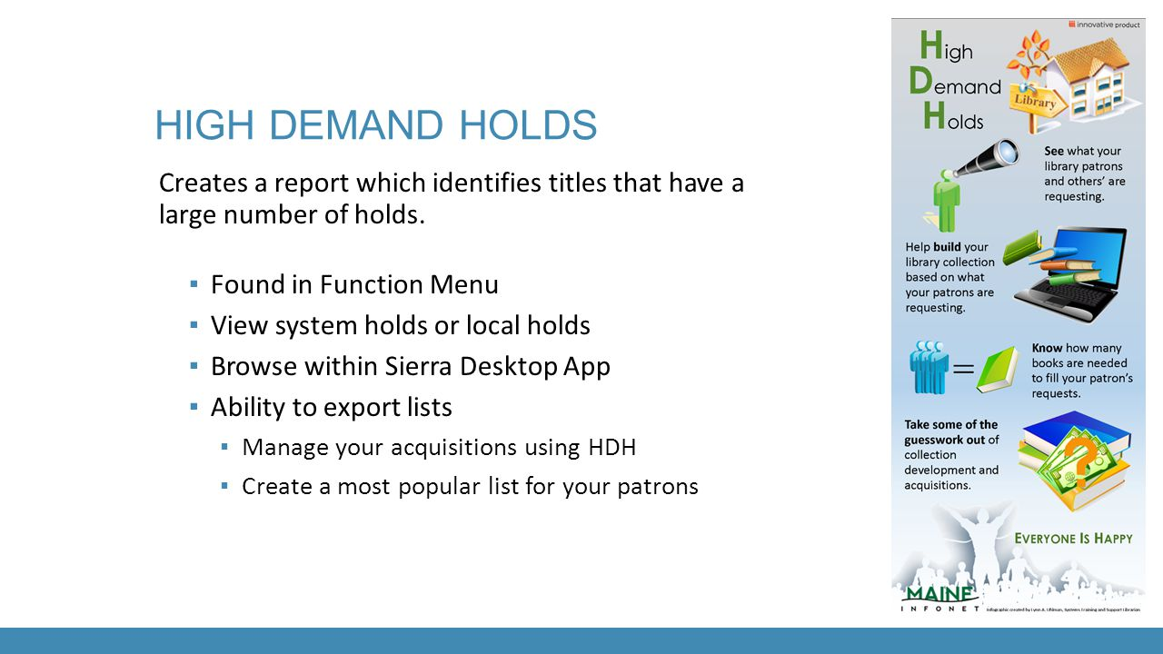 High demand holds Creates a report which identifies titles that have a large number of holds. Found in Function Menu.