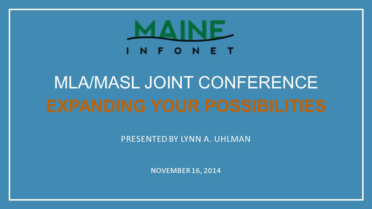 Mla/masl Joint Conference Expanding your possibilities