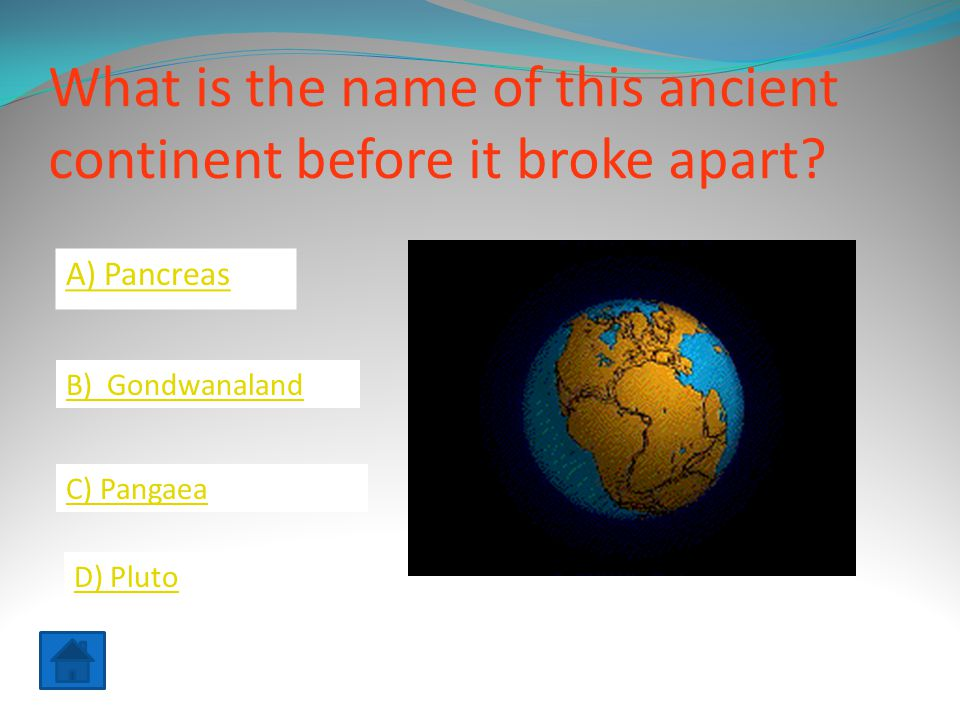 What is the name of this ancient continent before it broke apart