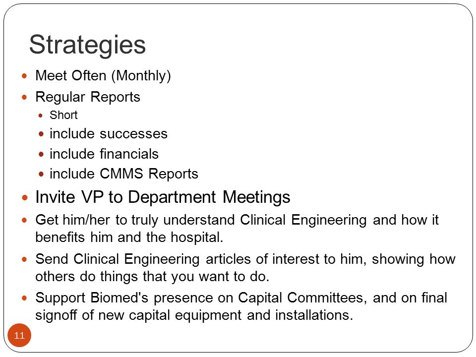 Strategies Invite VP to Department Meetings Meet Often (Monthly)