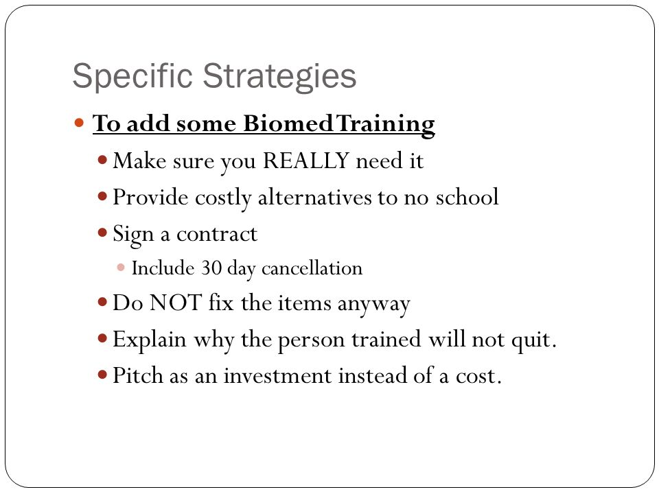 Specific Strategies To add some Biomed Training