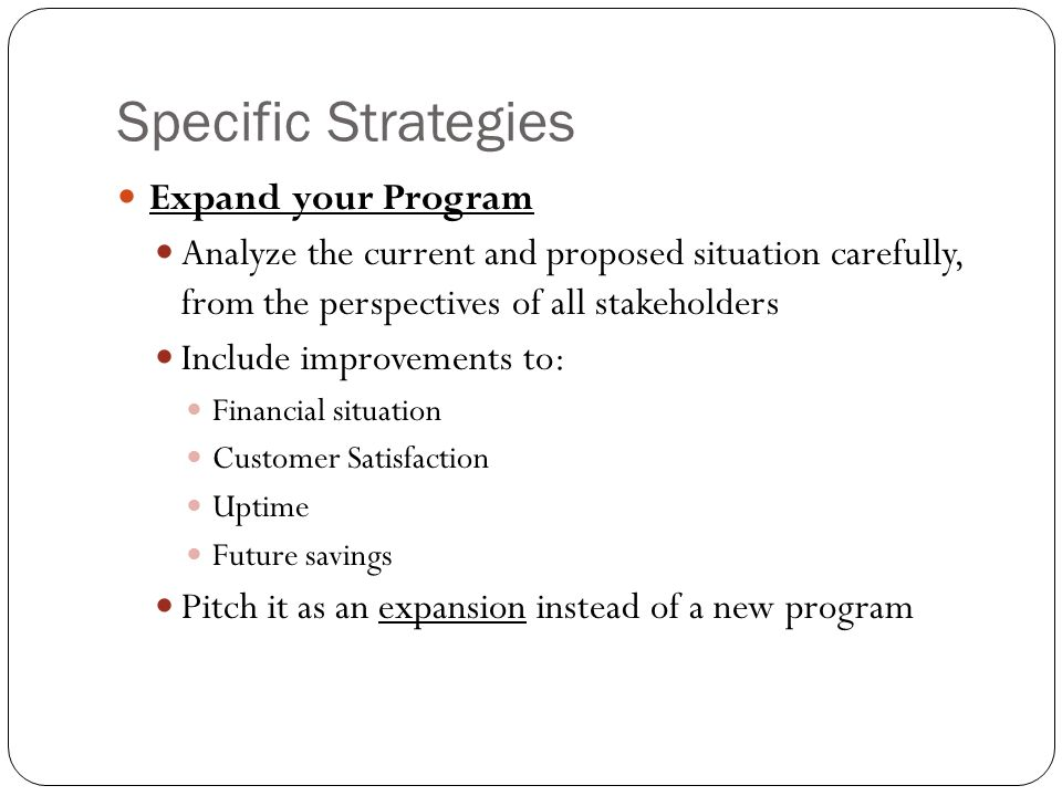 Specific Strategies Expand your Program