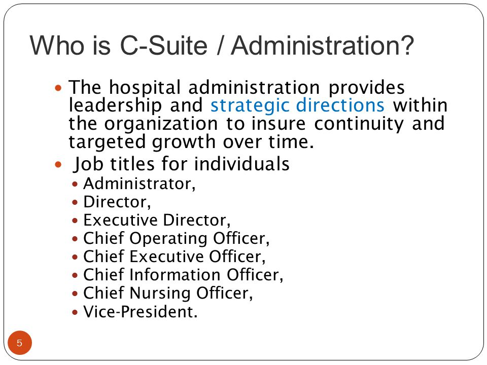 Who is C-Suite / Administration
