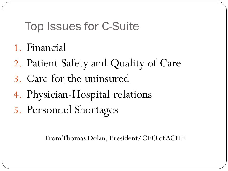 Patient Safety and Quality of Care Care for the uninsured