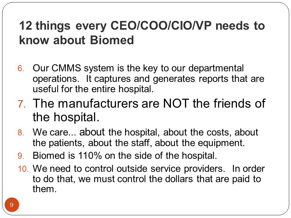 12 things every CEO/COO/CIO/VP needs to know about Biomed