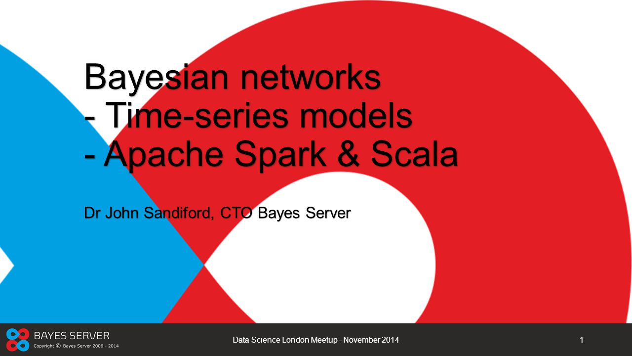 Bayesian networks - Time-series models - Apache Spark & Scala