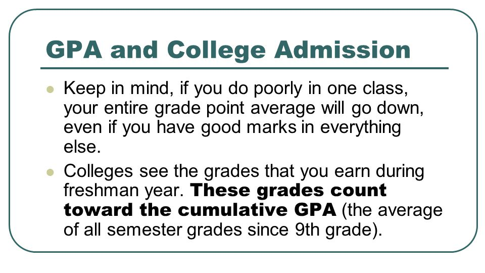 GPA and College Admission