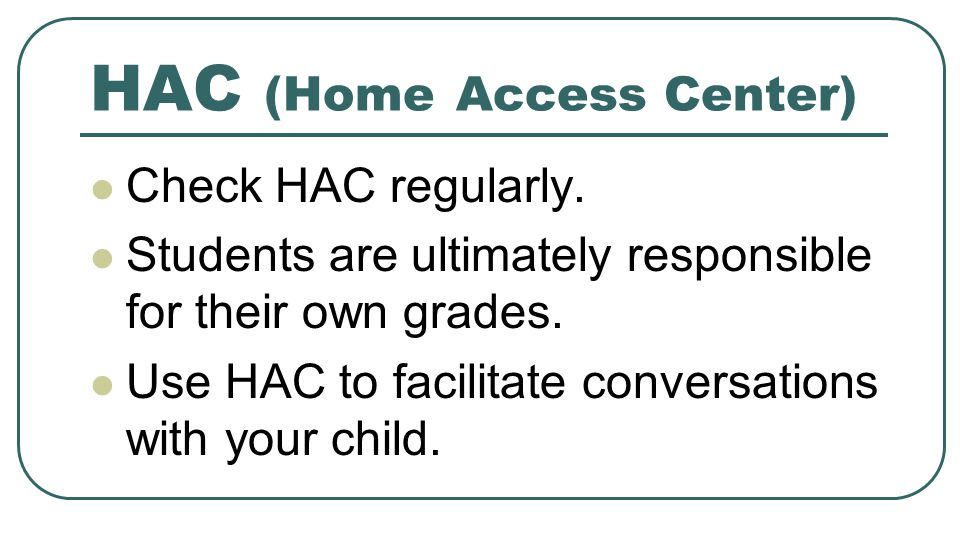 HAC (Home Access Center)
