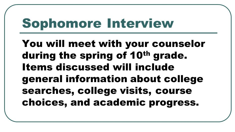 Sophomore Interview