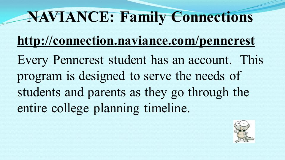 NAVIANCE: Family Connections