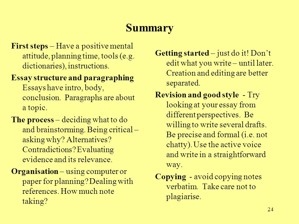 Summary First steps – Have a positive mental attitude, planning time, tools (e.g. dictionaries), instructions.