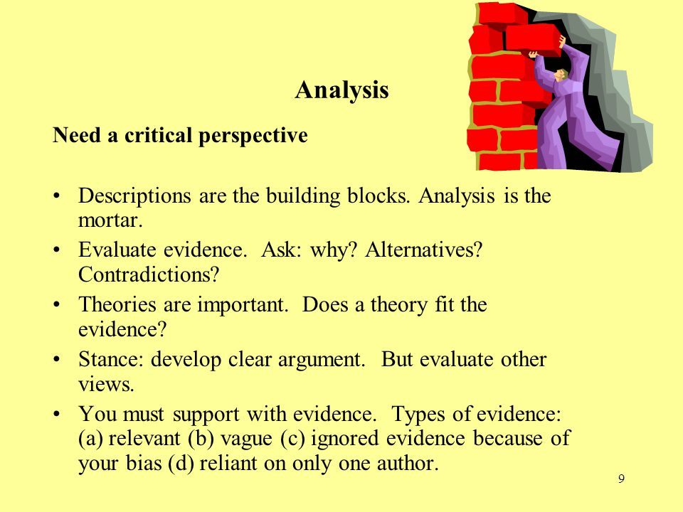 Analysis Need a critical perspective