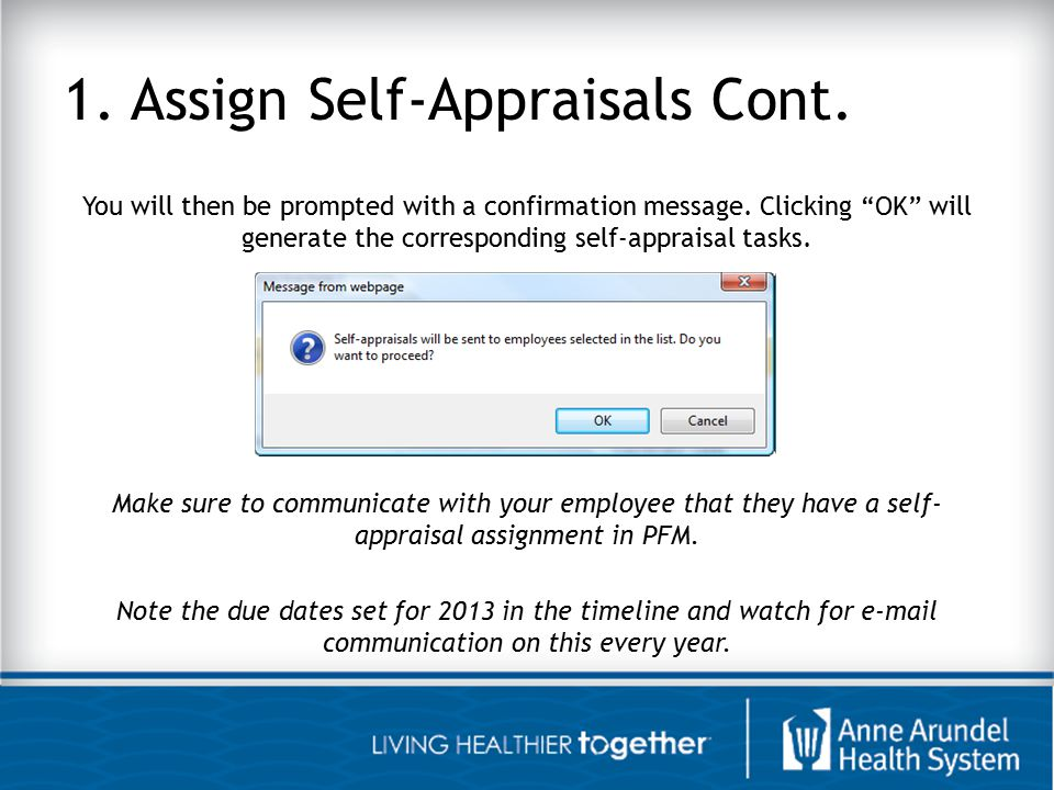 1. Assign Self-Appraisals Cont.