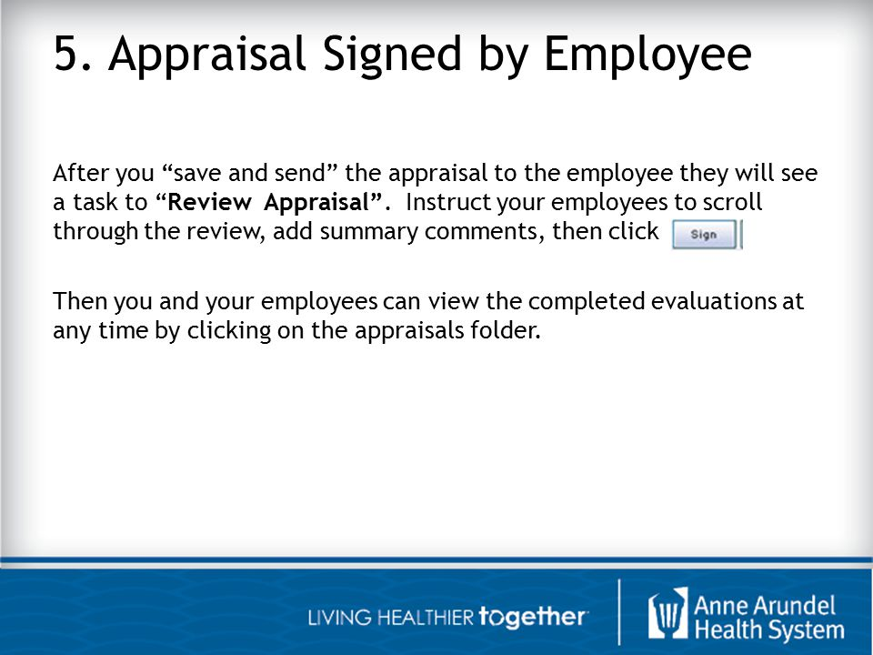5. Appraisal Signed by Employee