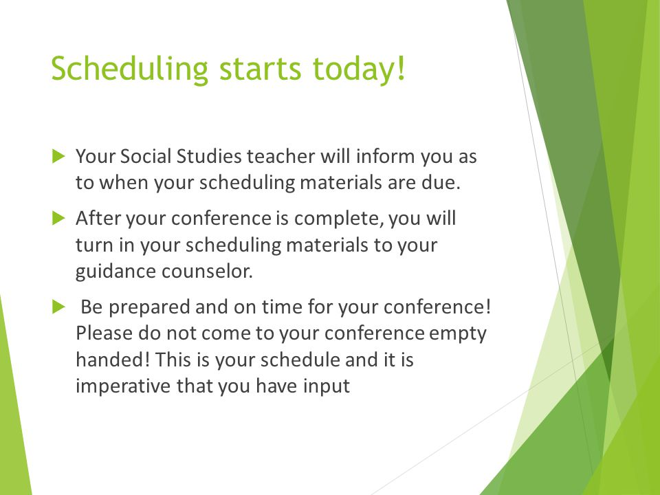Scheduling starts today!