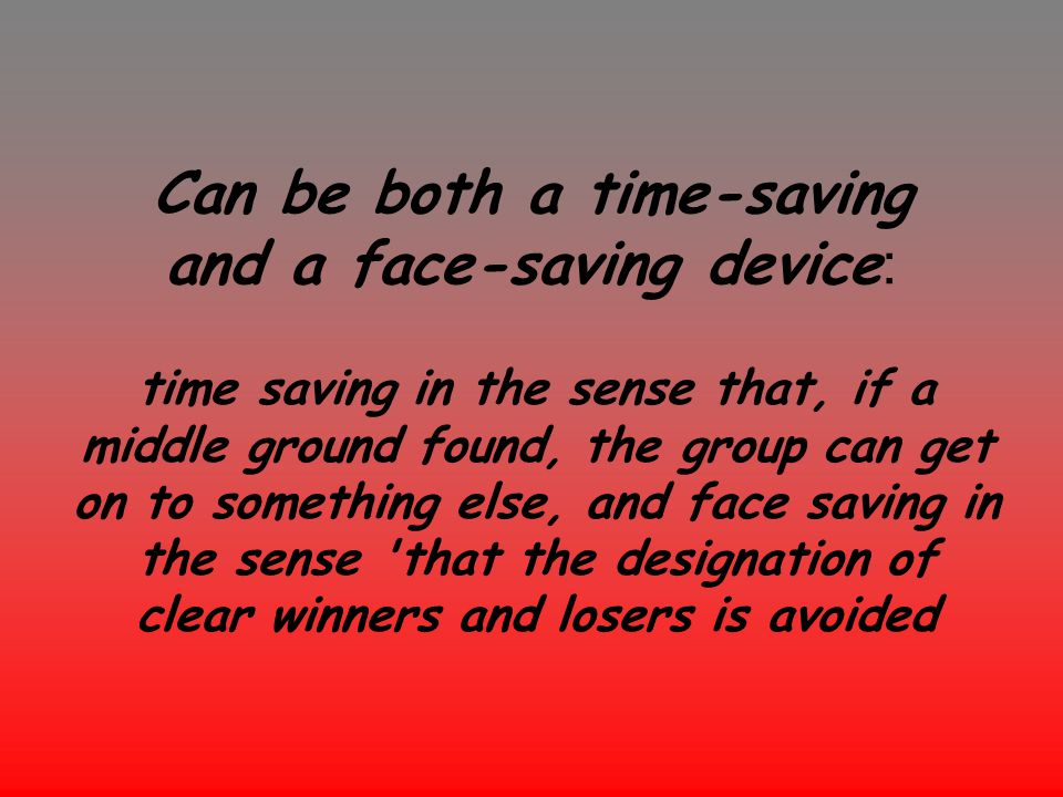 Can be both a time-saving and a face-saving device:
