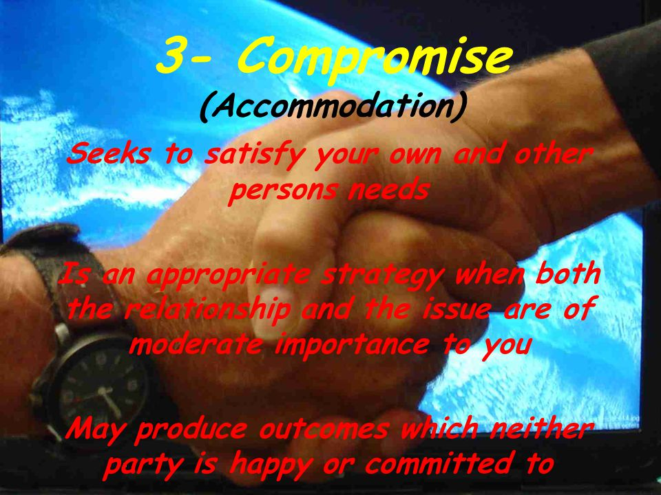 3- Compromise (Accommodation)