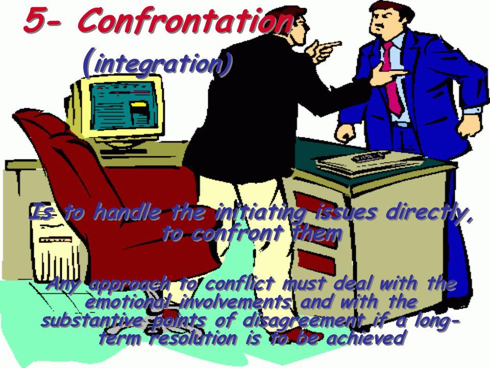 5- Confrontation )integration)