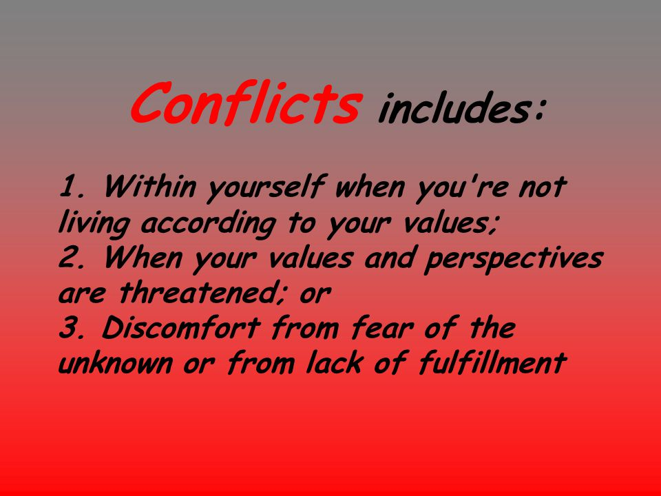 Conflicts includes: