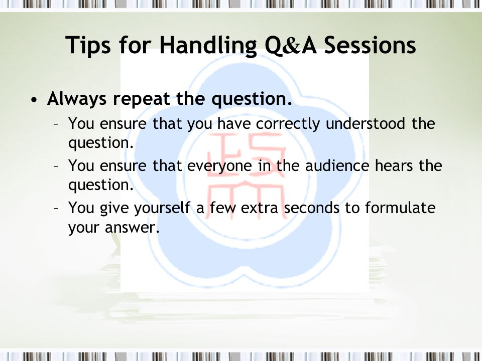 Tips for Handling Q&A Sessions