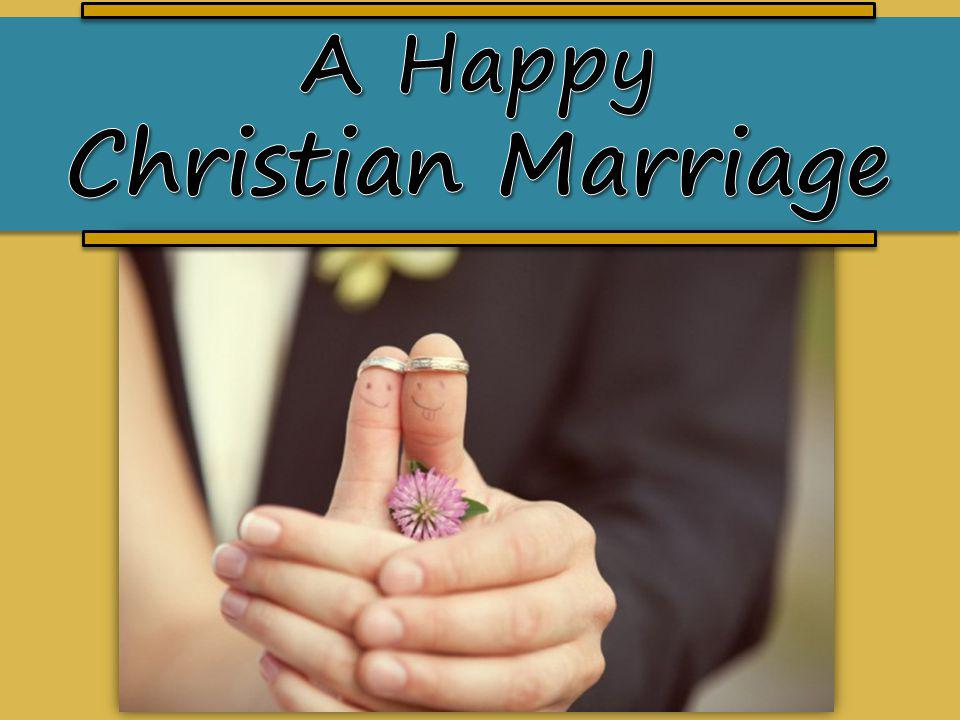 A Happy Christian Marriage