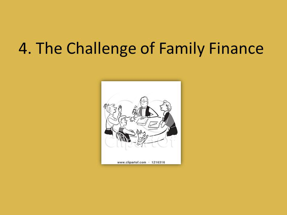 4. The Challenge of Family Finance