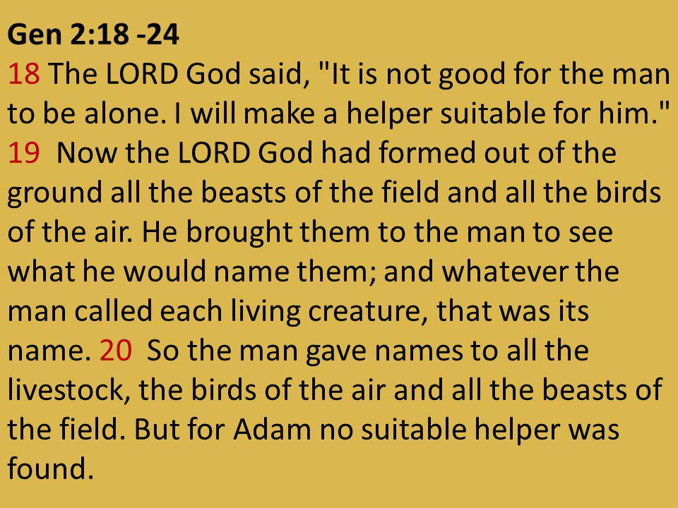 Gen 2:18 -24