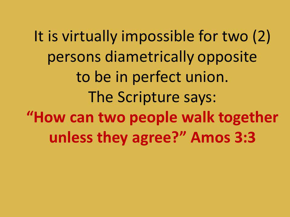How can two people walk together unless they agree Amos 3:3