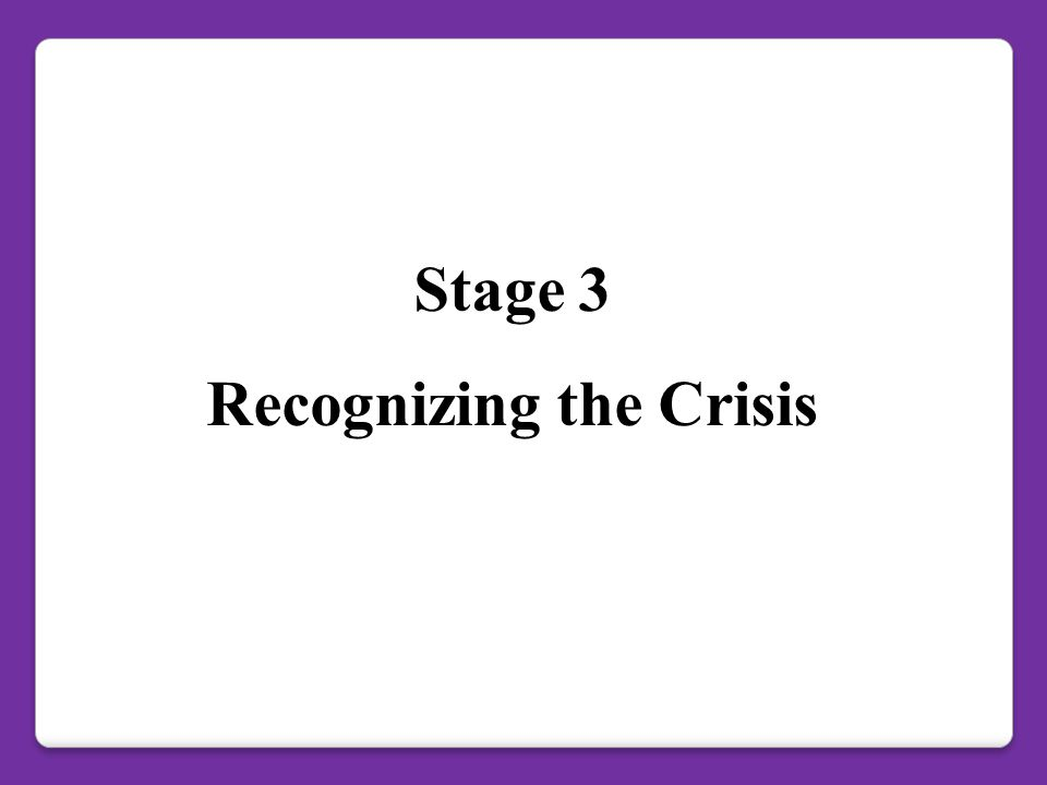 Recognizing the Crisis