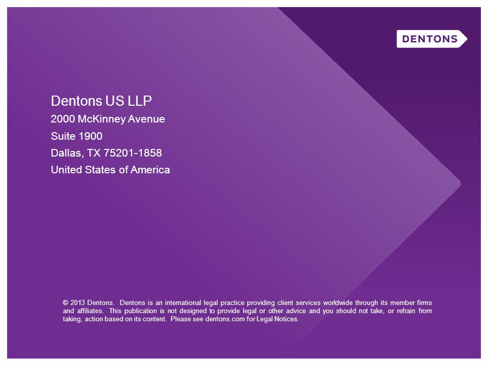 Dentons US LLP 2000 McKinney Avenue Suite 1900 Dallas, TX 75201-1858 United States of America