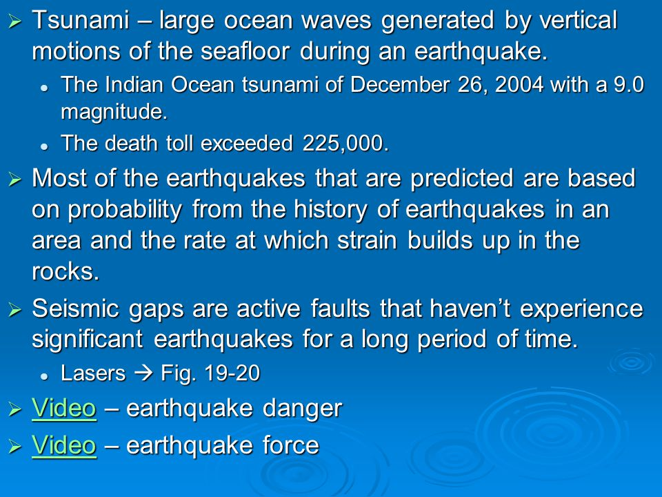 Video – earthquake danger Video – earthquake force